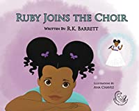 Ruby Joins the Choir
