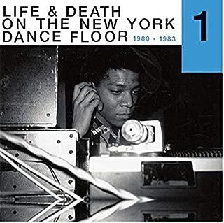 Life & Death On A New York Dance Floor 1980-1983 Part 1 / Various