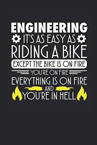 Engineering it is easy likeings a bike: Tagesplaner Geschenk Notebook Notizbuch Tagebuch Planner A5 120 Seiten