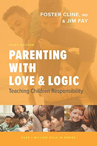 Compare Textbook Prices for Parenting with Love and Logic: Teaching Children Responsibility Enlarged Edition ISBN 9781631469060 by Cline, Foster,Fay, Jim