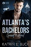Atlanta's Bachelors: Garrett & April (The Bachelors 5)