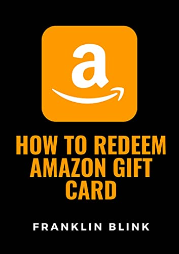 How to redeem amazon gift cards: a step by step guide on how to redeem gift...