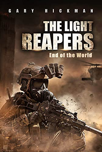 The Light Reapers: End of the World by [Gary Hickman]
