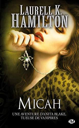 Anita Blake, Tome 13: Micah