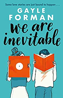 We Are Inevitable by [Gayle Forman]
