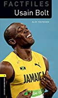 Oxford Bookworms Library Factfiles: Level 1:: Usain Bolt: Graded readers for secondary and adult learners