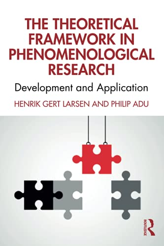The Theoretical Framework in Phenomenological Research