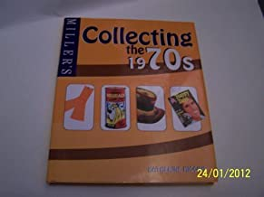 Miller's Collecting the 1970s by Katherine Higgins (2003) Hardcover