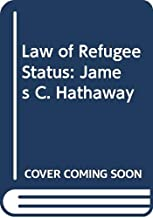 Law of Refugee Status: James C. Hathaway
