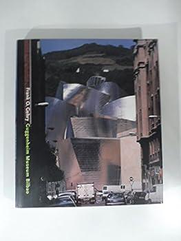 Frank O. Gehry Guggenheim Museum Bilbao 0892071923 Book Cover