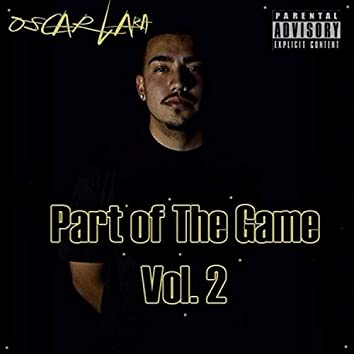Part of the Game, Vol. 2
