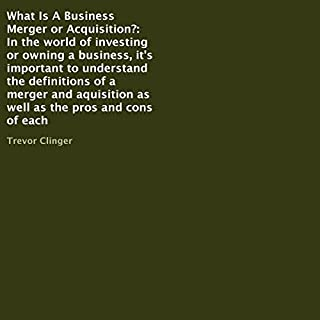 What Is a Business Merger or Acquisition? audiobook cover art