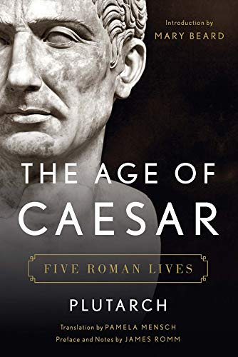 Image of The Age of Caesar: Five Roman Lives