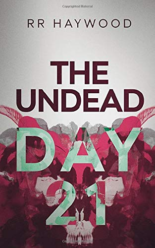 The Undead Day Twenty One