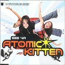 See Ya #1 by Atomic Kitten