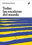 TODAS LAS ESCALERAS DEL MUNDO (ARQUITECTURA)