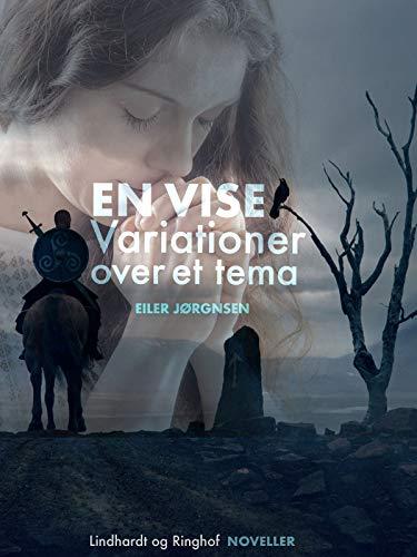 En vise: Variationer over et tema (Danish Edition)