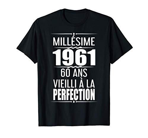 Cadeau 60eme Millésime Cadeaux 1961 Anniversaire 60 Ans T-Shirt