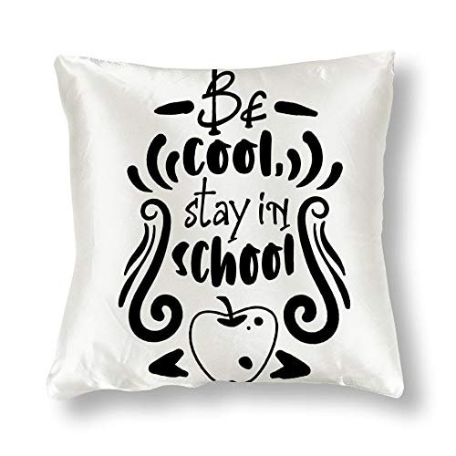 GenericBrands Satin Pillowcase Double Sided Printing Be Cool Stay in School Black Pillowcases, Pillowcase for Hair and Skin, Pillows for Sleeping, Throw Pillow Covers, Cushion, The Best Gift.
