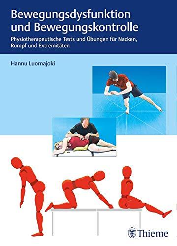 Bewegungsdysfunktion und Bewegungskontrolle