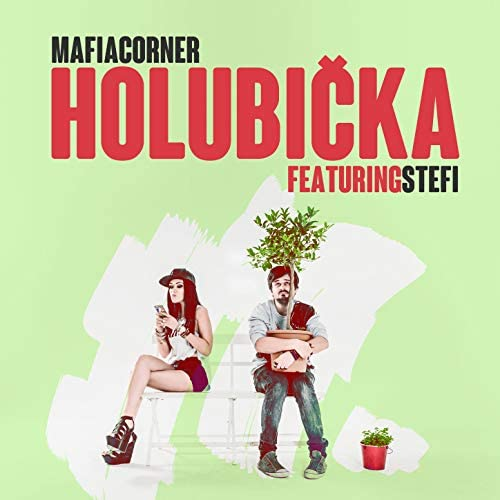 Mafia Corner feat. Stefi