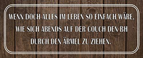 Generisch Wenn Leben so einfach byre, wie blaszana tabliczka metalowa tabliczka Metal Sign 10 x 27 cm