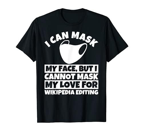 No puedo enmascarar mi amor por la edición de Wikipedia Camiseta