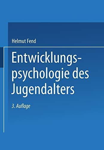 Entwicklungspsychologie des Jugendalters: Ein Lehrbuch für pädagogische und psychologische Berufe (German Edition)