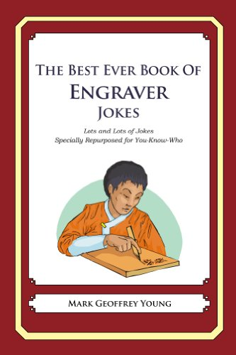 The Best Ever Book of Engraver Jokes (English Edition)