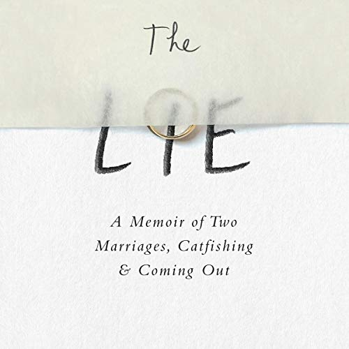 The Lie     A Memoir of Two Marriages, Catfishing & Coming Out              By:                                                                                                                                 William Dameron                               Narrated by:                                                                                                                                 Will Damron                      Length: 8 hrs and 16 mins     Not rated yet     Overall 0.0