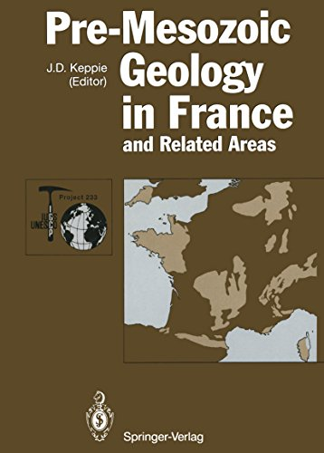 Pre-Mesozoic Geology in France and Related Areas (IGCP-Project 233) (English Edition)