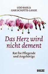 Das Herz wird nicht dement - Udo Baer, Gabi Schotte-Lange