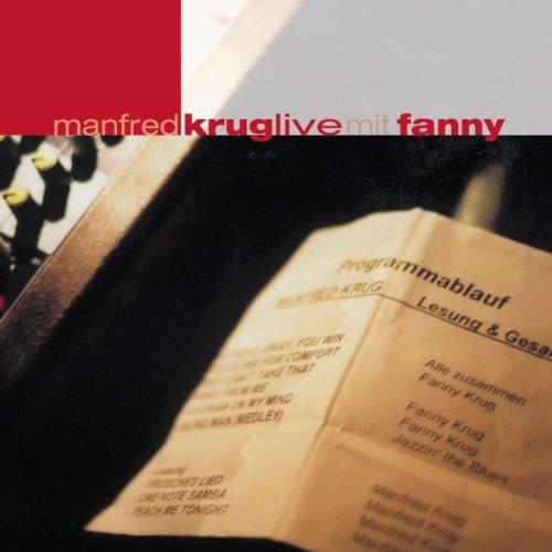 Manfred Krug Live mit Fanny
