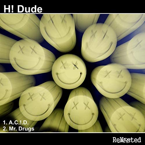 H! Dude