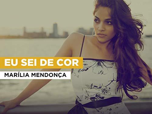 Eu Sei De Cor in the Style of Marília Mendonça
