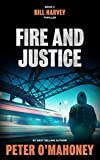 Fire and Justice: A Legal Thriller (Bill Harvey Book 2) (English Edition)
