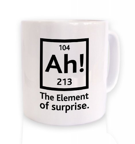 Ah! Das Ãœberraschungselement T-Shirt Tasse White Mug
