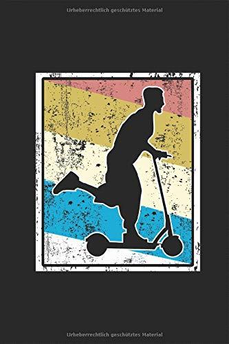 Kickboard Retro: Tretroller Vintage Silhouette Elektroroller Eroller Elektroscouter Kickboard E-Scooter Planen Notieren Rechenheft Liniert Journal A5 ... Tagebuch Geschenk für Kinder Rollerfahrer