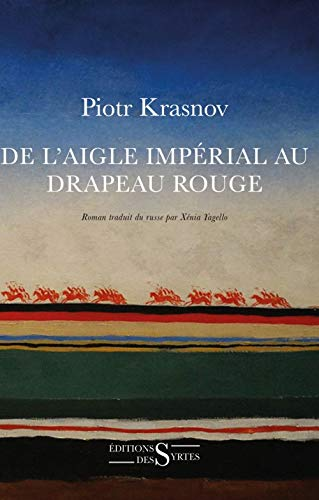 De l'aigle impérial au drapeau rouge (LITTERATURE ETRANGERE)