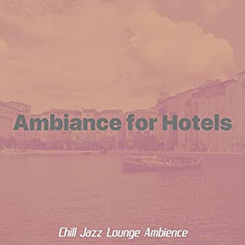 Ambiance for Hotels