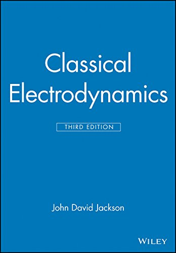 Classical Electrodynamics Third Edition