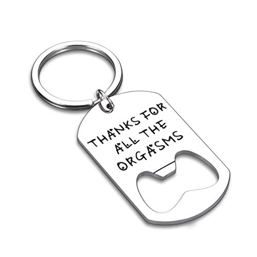 Funny Anniversary Gift Keychain for Men Boyfriend Him Husband Hubby Birthday Wedding Valentines Day Naughty Couple Gifts Gag from Women Girlfriend Wife Her Engagement Christmas Thanks For All The Org