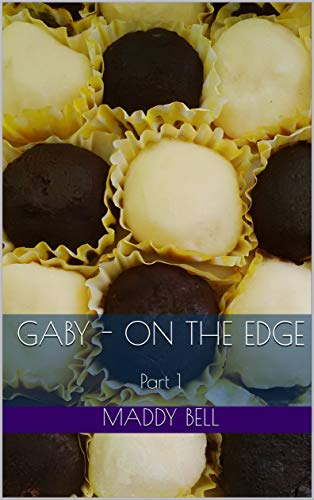 Gaby - On The Edge: Part 1 (English Edition)