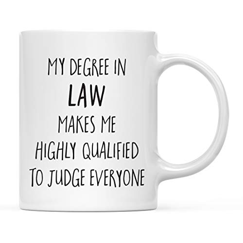 Andaz Press 11oz. Graduation Coffee Mug Gift, My Degree in Law Makes me Highly Qualified to Judge Everyone, 1-Pack, Includes Gift Box, Cups for Graduates School Students of Class of 2021