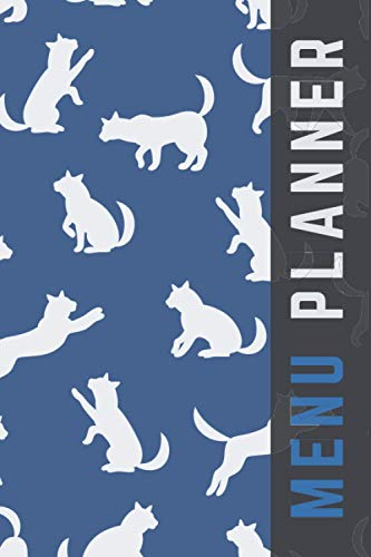 Menu Planner: Blue White Cat Pattern / 6x9 Weekly Meal Planning Notebook / With Grocery List Organizer / Track - Plan Breakfast Lunch Dinner Snacks ... of Blank Templates / Gift for Meal Prepping