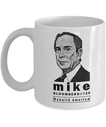 Michael Bloomberg für Präsident Mug Mike Bloomberg 2020 Kaffeetassen Cup Rebuild America Politisch-demokratische Wahl Abstimmung