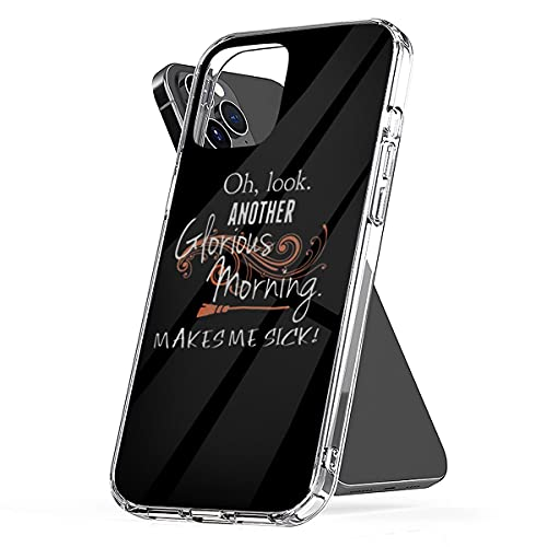 Phone Case Oh Cover Look Funny Another Shockproof Glorious Aesthetic Morning Makes Me Sick Compatible with iPhone 13 12 11 X Xs Xr 8 7 6 6s Plus Pro Max Mini Samsung Galaxy Note S9 S10 S20 Ultra Plus