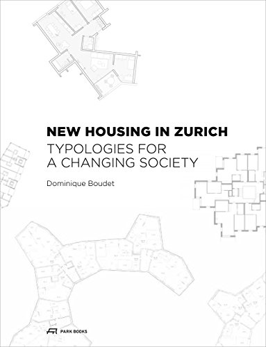 New Housing in Zurich: Typologies for a Changing Society