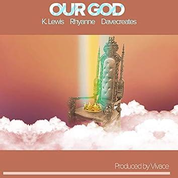 Our God (feat. Rhyanne)