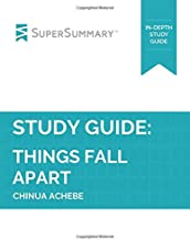 Study Guide: Things Fall Apart by Chinua Achebe (SuperSummary)